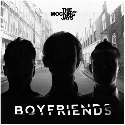 Boyfriends - The Mocking Jays