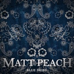 Blue Skies - Matt Peach
