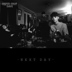 Next Day - Single Artwork - Paper Shop Dave